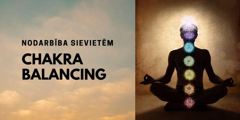 Chakra balancing - nodarbība sievietēm /RU/