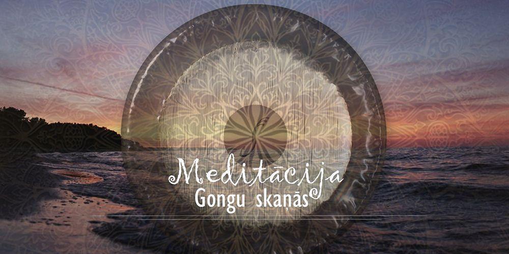 Meditācija Gongu skaņās